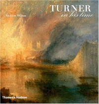 Turner in His Time, Revised and Updated Edition julian birkinshaw reinventing management smarter choices for getting work done revised and updated edition