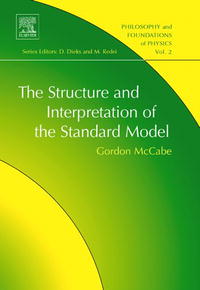 The Structure and Interpretation of the Standard Model, Volume 2 (Philosophy and Foundations of Physics) (Philosophy and Foundations of Physics) a force presents volume 2