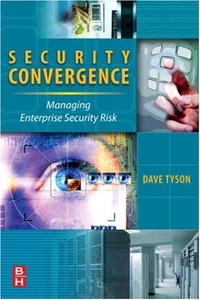 Security Convergence: Managing Enterprise Security Risk belousov a security features of banknotes and other documents methods of authentication manual денежные билеты бланки ценных бумаг и документов