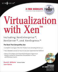 Virtualization with Xen: Including Xenenterprise, Xenserver, and Xenexpress scripting vmware power tools automating virtual infrastructure administration