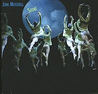Joni Mitchell. Shine