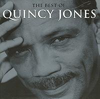 Квинси Джонс Quincy Jones. The Best Of Quincy Jones quincy jones quincy jones italian job