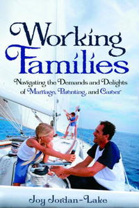 Working Families: Navigating the Demands and Delights of Marriage, Parenting, and Career parenting in indian defence officers families