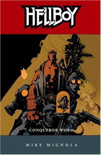 Hellboy, Vol. 5: Conqueror Worm hellboy the art of hellboy