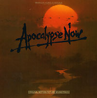 Apocalypse Now. Original Motion Picture Soundtrack
