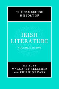 The Cambridge History of Irish Literature 2 Volume Set