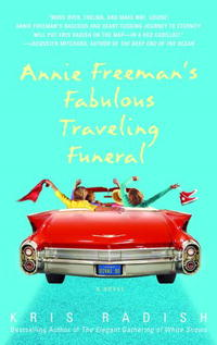 Annie Freeman's Fabulous Traveling Funeral dearest dorothy help i ve lost myself
