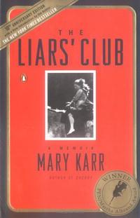 The Liars' Club: A Memoir a new lease of death