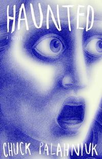 Haunted: A Novel mcmahon j the winter people a novel