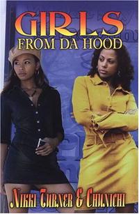Girls from da' Hood tales from da hood