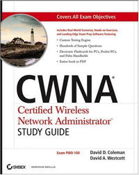 CWNA: Certified Wireless Network Administrator Study Guide fpga based network security architecture for high speed networks