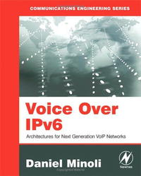 Voice Over IPv6: Architectures for Next Generation VoIP Networks kamaljeet kaur and gursimranjit singh crtp performance for voip traffic over ieee 802 11