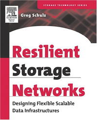 Resilient Storage Networks: Designing Flexible Scalable Data Infrastructures (Digital Press Storage Technology (Paperback)) цветная бумага henan university of technology press