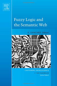 Fuzzy Logic and the Semantic Web (Capturing Intelligence) arabic language and semantic web