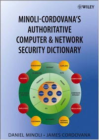 Minoli-Cordovana's Authoritative Computer & Network Security Dictionary лонгслив befree befree be031ewpkb97