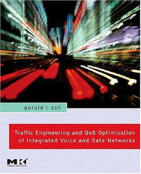 Traffic Engineering and QoS Optimization of Integrated Voice & Data Networks modelling and optimization of chemical engineering processes