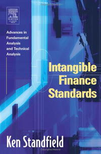 Intangible Finance Standards: Advances in Fundamental Analysis and Technical Analysis paul asquith lessons in corporate finance a case studies approach to financial tools financial policies and valuation