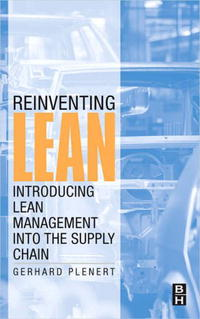 Reinventing Lean: Introducing Lean Management into the Supply Chain robert davis a demand driven inventory optimization and replenishment creating a more efficient supply chain
