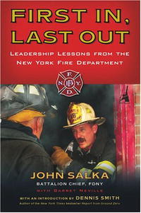 First In, Last Out: Leadership Lessons from the New York Fire Department jim mcconoughey the wisdom of failure how to learn the tough leadership lessons without paying the price