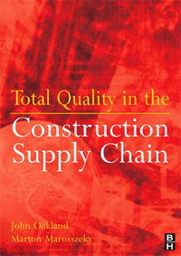Total Quality in the Construction Supply Chain vivek sehgal supply chain as strategic asset the key to reaching business goals
