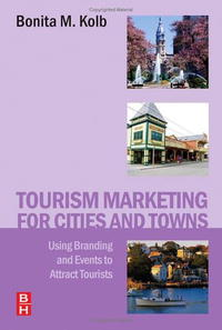 Tourism Marketing for Cities and Towns: Using Branding and Events to Attract Tourists nosratollah tajik impacts of strategic planning on political parties achievements