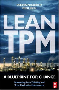 Lean TPM: A Blueprint for Change john earley the lean book of lean a concise guide to lean management for life and business