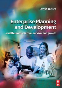 Enterprise Planning and Development: small business and enterprise start-up survival and growth