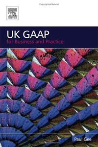 UK GAAP for Business and Practice convergence of ifrs and us gaap
