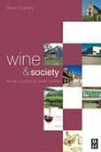 Wine and Society: The Cultural and Social Context of a Drink marketing and competitiveness of wine sector in republic of macedonia