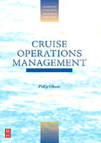 Cruise Operations Management (The Management of Hospitality and Tourism Enterprises) hospitality knowledge management