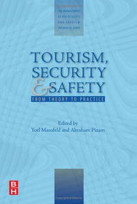 Tourism, Security and Safety: From Theory to Practice (The Management of Hospitality and Tourism Enterprises) купить