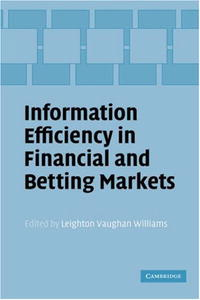 Information Efficiency in Financial and Betting Markets david land financial spread betting for dummies