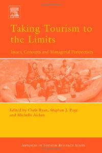 Taking Tourism to the Limits: Issues, concepts and managerial perspectives (Advances in Tourism Research) jane shilton 2089