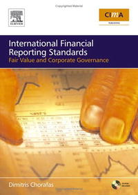 IFRS, Fair Value and Corporate Governance: The Impact on Budgets, Balance Sheets and Management Accounts corporate governance capital structure and firm value