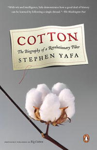 Cotton: The Biography of a Revolutionary Fiber pilate the biography of an invented man