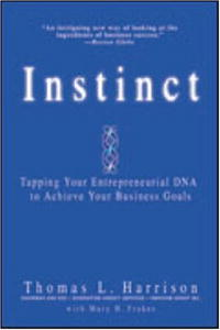 Instinct: Tapping Your Entrepreneurial DNA to Achieve Your Business Goals personality traits