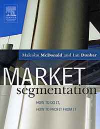 Market Segmentation: How to do it, How to Profit from it alexander mishkin how to stay young it