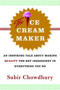 The Ice Cream Maker: An Inspiring Tale About Making Quality The Key Ingredient in Everything You Do home intelligent fully automatic american style coffee machine drip type small is grinding ice cream teapot one machine