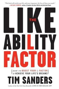 The Likeability Factor: How to Boost Your L-Factor and Achieve Your Life's Dreams how to murder the man of your dreams