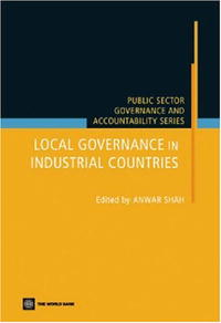 Local Governance in Industrial Countries (Public Sector Governance and Accountability) (Public Sector Governance and Accountability)