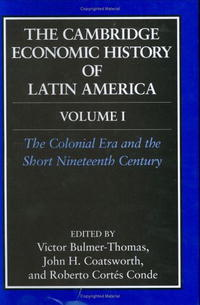 The Cambridge Economic History of Latin America (The Cambridge Economic History of Latin America) the morphosyntax of portuguese and spanish in latin america