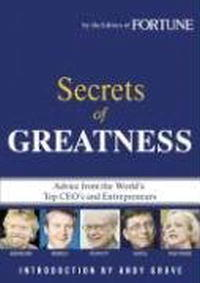 Fortune: Secrets of Greatness from servitude to greatness