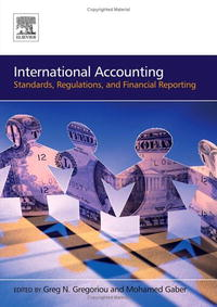 International Accounting: Standards, Regulations, Financial Reporting