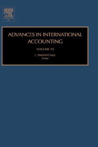 Advances in International Accounting, Volume 19 (Advances in International Accounting) advances in developmental biology volume 4a 4a