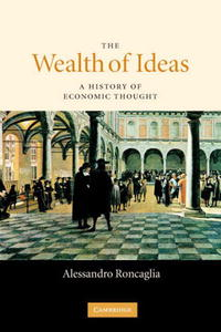 The Wealth of Ideas: A History of Economic Thought a study of the religio political thought of abdurrahman wahid