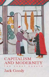 Capitalism and Modernity: The Great Debate the causal factors of dropout among the socio economically backward