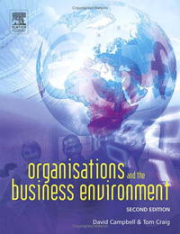 Organisations and the Business Environment, Second Edition jacob thomas empowering process in business organisations