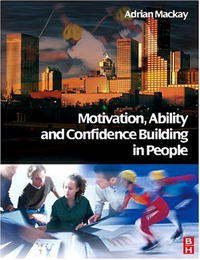 Motivation, Ability and Confidence Building  People
