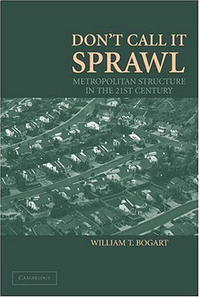 Don't Call It Sprawl: Metropolitan Structure in the 21st Century туфли call it spring call it spring ca052awptt33