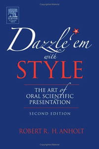 Dazzle 'Em With Style : The Art of Oral Scientific Presentation bremzen a mastering the art of soviet cooking